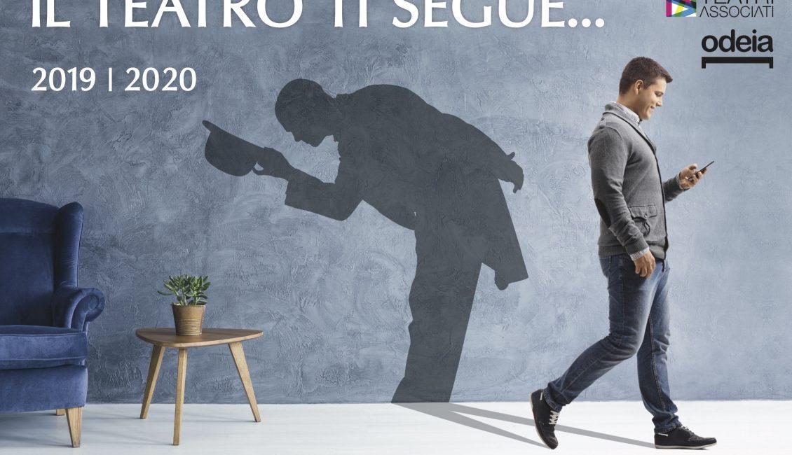 Il teatro ti segue 2019 2020 Odeia Teatri Associati
